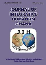 Journal of Integrative Humanism Vol. 6 No. 1 by Ghana Faculty University of...