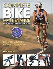 Complete Bike Maintenance New and Expanded Edition: For Road,-ExLibrary