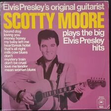 SCOTTY MOORE (ELVIS GUITARIST) PLAYS THE BIG ELVIS PRESLEY HITS HOLLAND EPIC EX