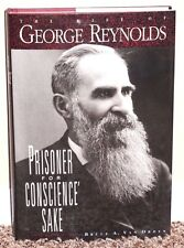 PRISONER FOR CONSCIENCE SAKE by Bruce Van Orden GEORGE REYNOLDS STORY LDS MORMON
