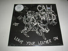 Call Of The Wild Leave Your Leather On ltd numbered LP sealed Mint with download