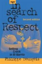 In Search of Respect: Selling Crack in El Barrio (Second Edition) Paperback