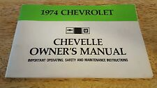 CHEVY CHEVELLE 74' FACTORY ORIGINAL OWNER'S OPERATOR'S MANUAL - EXLNT COND !!
