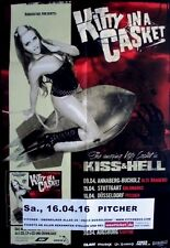 KITTY IN THE CASKET - 2016 - Konzertplakat - Kiss & Hell - Tourposter - Düsseldo