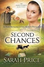 Second Chances: An Amish Retelling of Jane Austen's Persuasion (The Amish Classi