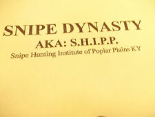 SNIPE DYNASTY - Read about the SNIPE HUNTING ADVENTURES of S.H.I.P.P.- Fiction