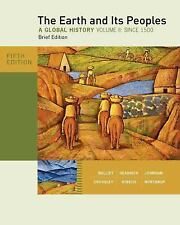 The Earth and Its Peoples, Brief Edition, Volume II by Daniel Headrick,...