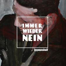 HYPNOSKULL Immer wieder Nein CD 2016 ant-zen