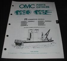 Parts Catalog OMC 25 Commercial Models U25RSZ U25RSYZ U25RWA U25RWLA D25RSYZ