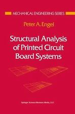 Mechanical Engineering: Structural Analysis of Printed Circuit Board Systems...