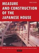 Measure and Construction of the Japanese House by Heino Engel and Heinrich...