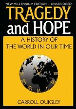 Tragedy and Hope: A History of the World in Our Time by Carroll Quigley Paperbac
