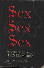 SEX SEX SEX - Wie Sie im Bett zur Bestie werden - Nicholas D. Satan BUCH