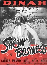 SHOW BUSINESS 1944 Sheet Music EDDIE CANTOR Sings DINAH in BLACK FACE AMERICANA