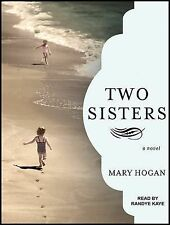 Two Sisters Audio CD – Audiobook, CD, Unabridged by Mary Hogan! Brand New!!