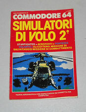 Manuale Commodore 64 SIMULATORI DI VOLO 2° -  C64 e C128 guida