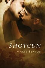 SHOTGUN (CODA 7) by Maria Sexton EROTIC GAY CONTEMPORARY MYSTERY 5/15 ~ 5 STARS!