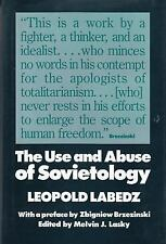 The Use and Abuse of Sovietology, , Labedz, Leopold, Excellent, 1988-01-01,