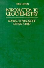 Introduction to Geochemistry, 3rd Ed., Bird/Krauskopf (1995 Hardcover) FREE SHIP