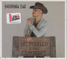 CD - Espinoza Paz NEW No Pongan Esas Canciones Latin Grammy FAST SHIPPING !