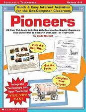 Quick & Easy Internet Activities For the One-Computer Classroom: Pioneers: 20 Fu
