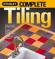 Stanley Complete Tiling by Ken Sidey STEP-BY-STEP INSTRUCTIONS how-to Paperback