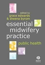 Essential Midwifery Practice: Public Health, Edwards & Byrom
