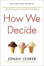 How We Decide by Jonah Lehrer (2010, Paperback)