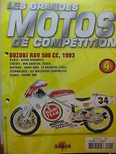 FASCICULE  4  MOTO GP SERIE 1  COMPETITION SUZUKI RGV 500 SCHWANTZ