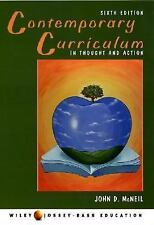 Contemporary Curriculum: In Thought and Action by John McNeil