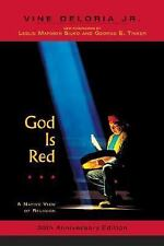 God Is Red : A Native View of Religion by Vine, Jr. Deloria (2003, Paperback,...