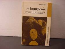 Le Bourgeois Gentilhomme by Moliere (in French)