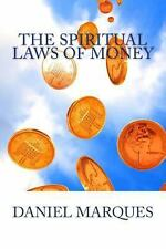 The Spiritual Laws of Money : God's Top Secret Codes and Mathematical...