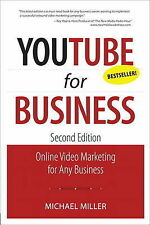 YouTube for Business Online Video Marketing for Any Business by Miller, Michael