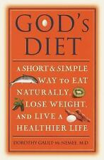 God's Diet: A Short & Simple Way to Eat Naturally, Lose Weight, and Live a Healt