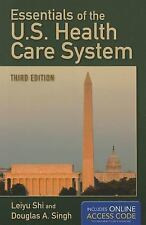 Essentials Of The Us Health Care System Student Lecture Companion by Leiyu Shi