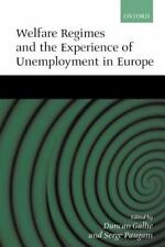 Welfare Regimes and the Experience of Unemployment in Europe (2000,...