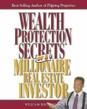 Wealth Protection Secrets of a Millionaire Real Estate Investor