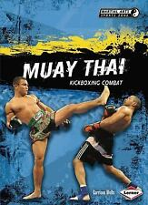 Muay Thai: Kickboxing Combat (Martial Arts Sports Zone)-ExLibrary