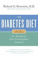 The Diabetes Diet: Dr. Bernstein's Low-Carbohydrate Solution by Richard K. Be...