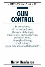 G, Gun Control (Library in a Book), Henderson, Harry, 0816040311, Book