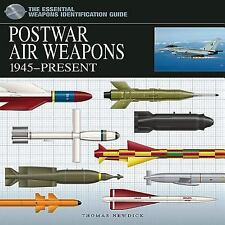 Postwar Air Weapons: 1945-Present (Essential Weapons Identification Guides)
