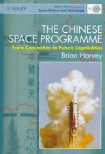The Chinese Space Programme: From Conception to Future Capabilities-ExLibrary