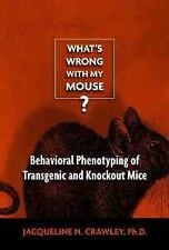 What's Wrong with My Mouse?: Behavioral Phenotyping of Transgenic and Knockout M