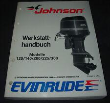 Werkstatthandbuch Johnson 120 140 200 225 300 PS Außenborder Evinrude Stand 1988