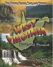 West Virginia: Past and Present (The United States: Past and Present), Byers, An