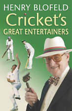 Cricket's Great Entertainers Henry Blofield