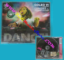 CD singolo Goleo VI Presents Lumidee vs.Fatman Scoop Dance! 9857297 SIGILL.(S30)