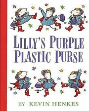 Lilly's Purple Plastic Purse by Kevin Henkes (2006, Hardcover, Anniversary,...