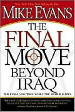 The Final Move Beyond Iraq: The Final Solution While the World Sleeps-ExLibrary
